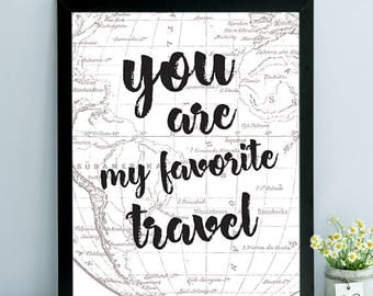 You are my favorite Travel Poster, Travel Poster, Map Poster, Instant Download