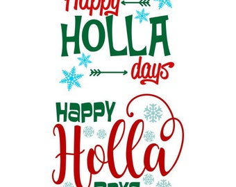 Happy Holla Days Christmas Cuttable Design SVG PNG DXF & eps Designs Cameo File Silhouette