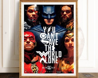 Justice League, You Can't Save The World Alone Poster 11x17