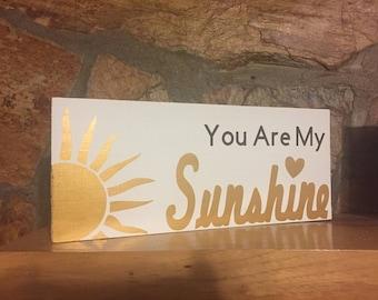 You Are My Sunshine Custom Wood Sign