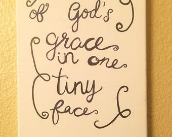 All of God's grace in one tiny face - New Baby - Canvas Art