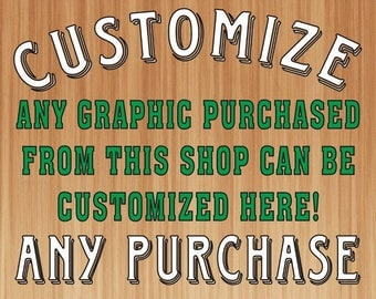 Customize Your Purchase