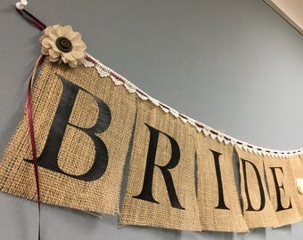 Bride To Be Burlap Banner, Rustic Bridal Shower, Bride To Be