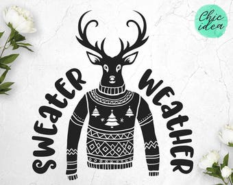 SWEATER WEATHER - WINTER quote Svg - Deer Ugly Sweater - Christmas downloads - Hand drawn wording - png,eps, dxf, Silhouette, Cricut, files