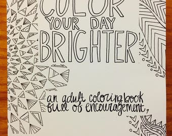 Color Your Day Brighter An Adult Coloring Book Full Of Encouragement