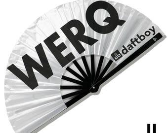 WERQ Fan