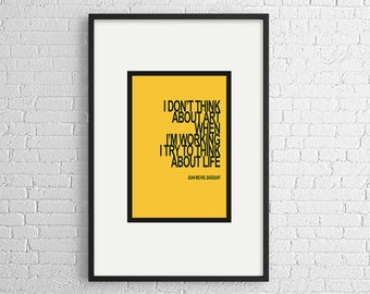 Jean-Michel Basquiat quote pop art print poster