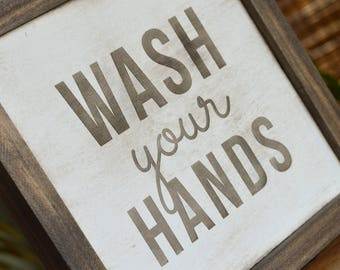 Wash Your Hands - Wooden Sign | Farmhouse Style