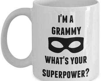 Grammy Mug - Whats Your Superpower - Grammy Coffee Mug - Gift for the Awesome Grammy In Your Life