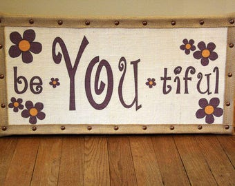Be-You-tiful!