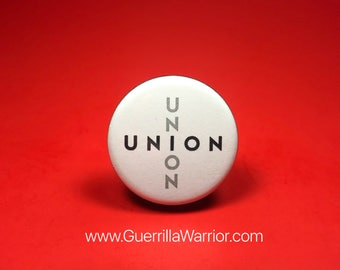 Union! (1.25 inch Pin/Button)