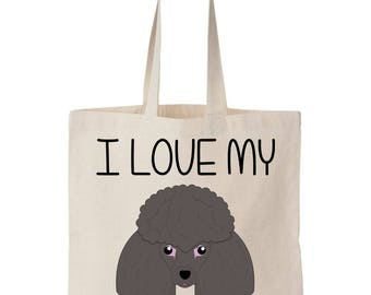 I Love My Poodle Grey Silver Tote Bag