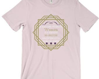 A History Without Women Graphic T-Shirt - Feminist Shirt- Pink