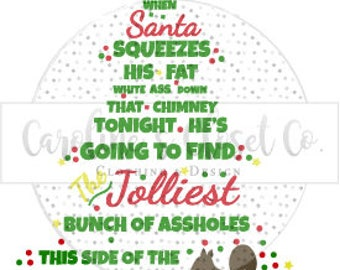 Griswold Christmas, Jolliest Bunch of Assholes (or others)