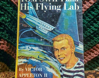Tom Swift and His Flying Lab from The New Tom Swift Jr. Adventures! Vintage Hardcover, 1954.