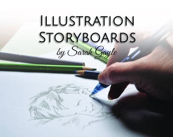 Personalized Storyboard Illustrations, custom book illustrations, illustrator for hire, professional book illustrations, tell your story