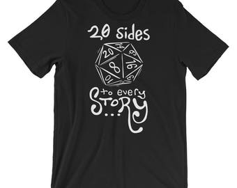 Dungeons and Dragons Dice Shirt - 20 Sides to Every Story - Comfy D&D D20 roleplaying dungeonmaster dnd tabletop rpg tee!