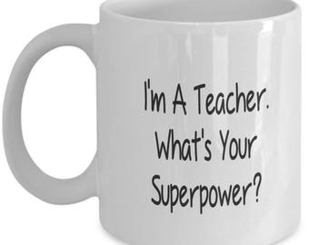 I'm A Teacher - Coffee Mug