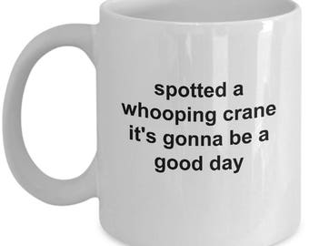 Bird Watchers Mug - Whooping Crane - 11 Oz Coffee Cup