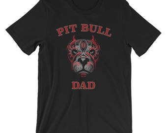Pit Bull Dad Shirt, Pitbull Dad, Pit Bull T Shirt, Pit Bull Gift, Pit Bull Lover Gift, Pit Bull Owner