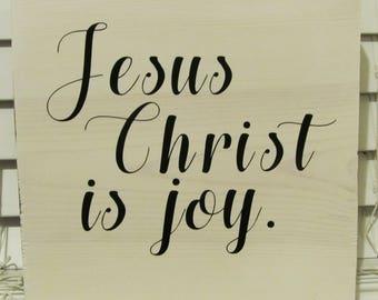 Jesus Christ Is Joy