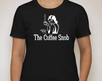 The Coffee Psychopaths -  The Coffee Snob Tee
