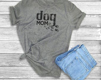 Dog Mom T-Shirt (more color options)