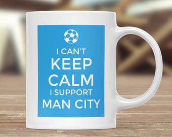 Manchester City Supporter Mug, Football Gift Mug, Football Supporter Mug, Funny Football Mug, Football Fan Present, Football Team Lover