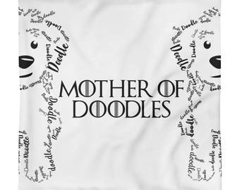Mother of Doodles Square Pillow Case only- GoldenDoodle LabraDoodl
