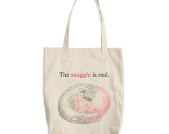 The Snuggle Is Real - Cotton Tote Bag