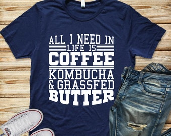 Coffee and Kombucha Shirt, Coffee T Shirt, Coffee Graphic Tee, Funny Coffee Shirts, Coffee Lover Shirt, Funny Coffee T Shirt, Crunchy Mom