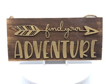 Find Your Adventure Wood Sign