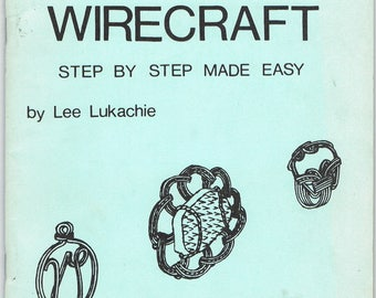 Vintage Gold and Silver Wirecraft Step By Step Made Easy Book