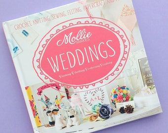 Mollie Makes Weddings - Craft Book - Destash