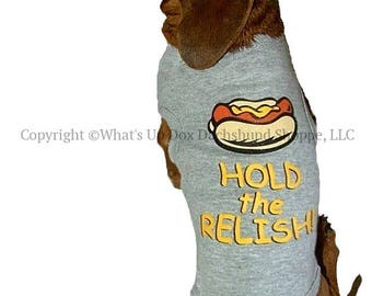 Dachshund T-Shirt Hold the Relish Tank Style Dog Shirt