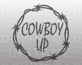 Cowboy Up SVG File,Country Music SVG,Barbed Wire svg -Commercial & Personal Use- Vector Art SVG Cut File Silhouette,Cricut Cutter,Vinyl
