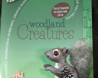 WOODLAND CREATURES focal beads and sculptures  Christi Friesen Polymer Clay Design Instruction Book