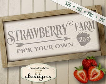 Strawberry Farm SVG - Strawberry SVG - Farmhouse Style SVG - farm svg - pick your own svg - Commercial Use svg, dxf, png, jpg