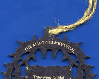 The Martyrs Memorial - Faithful Unto Death