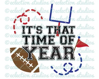 Football SVG, Fall svg, It's That Time of Year, Football Mom, commercial us, SVG, DXF, eps, jpg, and png cut file for silhouette or cricut