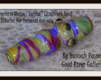 "Hannah Rosner Lampwork Soft Glass (96 or 104COE) Freeform ""Turned"" Glass Focal Bead Tutorial"
