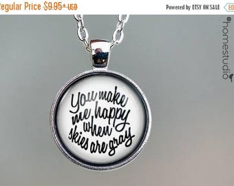 ON SALE - You Make Me Happy Quote jewelry. Necklace, Pendant or Keychain Key Ring. Perfect Gift Present. Glass dome metal charm by HomeStudi