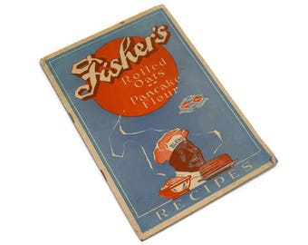 Fisher's Rolled Oats Pancake Flour Recipes Booklet, Fishers Flouring Mills Company, Pacific Northwest, Cookbook
