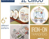 Iron On Embroidery Patterns Il Circo transfers for hand embroidery, vintage circus train hand embroidery patterns, Modern embroidery