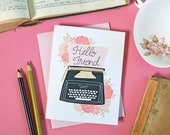 Hello Friend, Vintage Typewriter Greeting Card, Fun notecards, Flowers, Stationery, Handlettering, Hello there, Thinking of you just because
