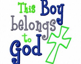 This Boy Belongs to God Cross Applique Machine Embroidery Design 4x4 5x7 6x10 Instant Download Jesus Baptism bible Baby shower bib gift God