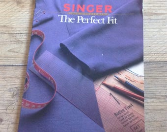 The Perfect Fit Sewing Book, Vintage Singer Sewing Book , learn to Tailor Book