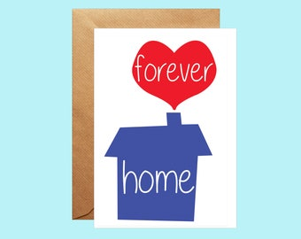 Forever Home Card, New Home Card, First House Gift, Adoption Card, personalised Card, Moving House Card, Welcome Home, Housewarming Card