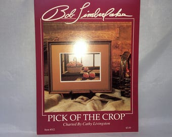 "Cross Stitch Leaflet -""Pick Of The Crop""  A Bob Timberlake Publication - Charted by Cathy Livingston"