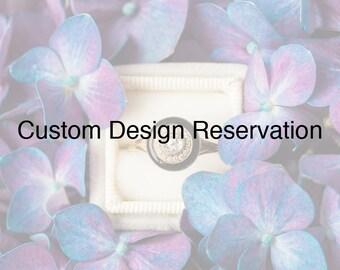 Custom Design Reservation